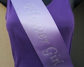 Flower Girl sash- Hand made with rhinestone wording available in many colours