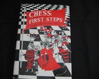 Chess: First Steps by Raymond Bott & Stanley Morrison 1958