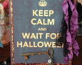 "Halloween Plaque ""Keep Calm and Wait for Halloween"" Purple and Orange"