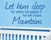 Let Him Sleep For When He Wakes Will Move Mountains Boy Room Kid Baby Nursery Vinyl Lettering Quote Wall Decal Art Sticker Decoration B01