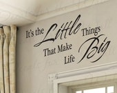 Its Little Things That Make Life Big Inspirational Motivational Family Kid Vinyl Wall Decal Lettering Decoration Quote Decor Sticker IN51