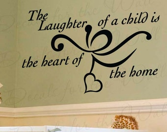The Laughter Child Heart Home Family Boy and Girl Room Kid Baby Nursery Wall Decal Decor Vinyl Quote Sticker Lettering Art Decoration K59