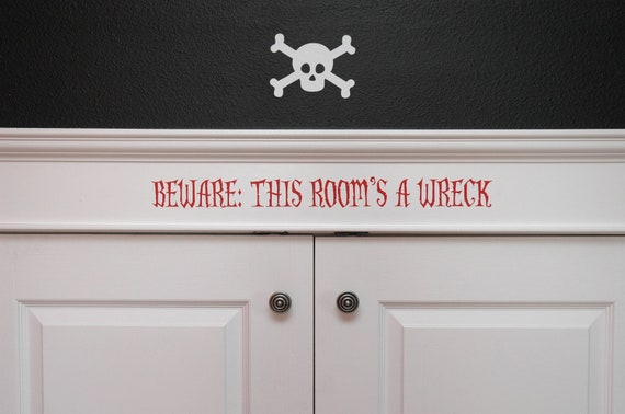 Boy's Pirate Flag- Beware This Room's A Wreck- Wall Art, Bedroom, Teen