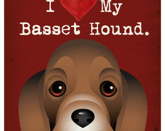 I Love My Basset Hound - I Heart My Basset Hound - I Love My Dog - I Heart My Dog Print Dog Lover Gift Pet Lover Gift - 11x14  Dog Print