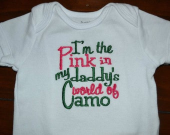 Pink in Daddy's World of CAMO Bodysuit or Shirt
