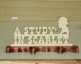 A Study In Scarlet Wood Sign Sherlock Holmes Mystery