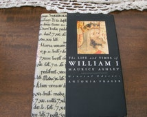 The Life and Times of William I Kings & Queens of England