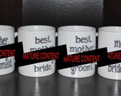 Personalized Wedding Party Gift Coffee Mug Set 0f  4 (Mature Content)