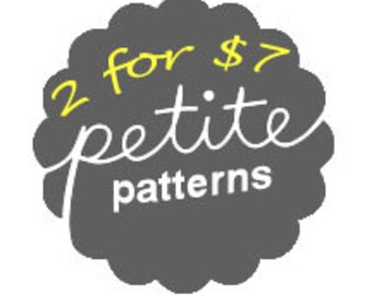 Any 2 Patterns for 7 dollars