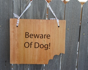 Beware of Dog sign and Caution Dog yard fence gate sign . Double sided hanging sign. Wood 11x 9 less Comical Bite cut out of the corner