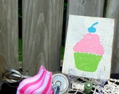Reclaimed Wood Cupcake Sign (Pink, Green and Blue on White Background)