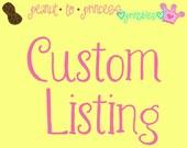 Custom Listing for mmmommie2
