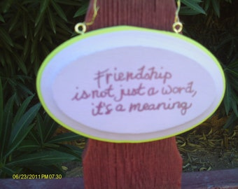 Friendship is not just a word sign 2