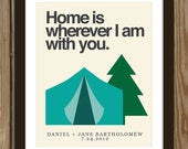 Custom wedding print with tent quote: Home is wherever I am with you. - Arcadiagraphic