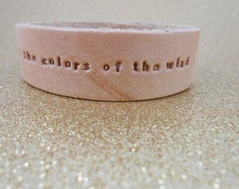 "Pocahontas - Leather Bracelet - ""Paint with all the colors of the wind"""
