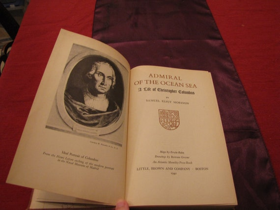 Admiral of the Ocean Sea: A Life of Christopher Columbus - 1942 edition