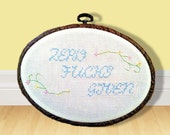 Needlework Wall Art - Cross Stitch Hoop Frame - Don't Care Zero Given