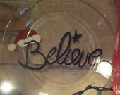 Christmas plate, cookie platter, Believe, Santa's Hat hand painted glass plate