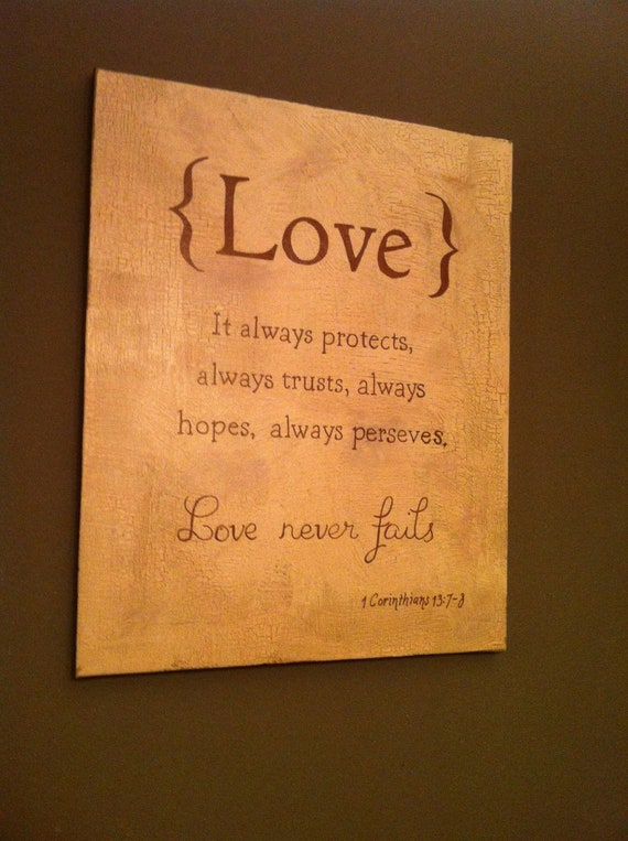 Inspirational saying Love Never Fails on Canvas- Vintage Look