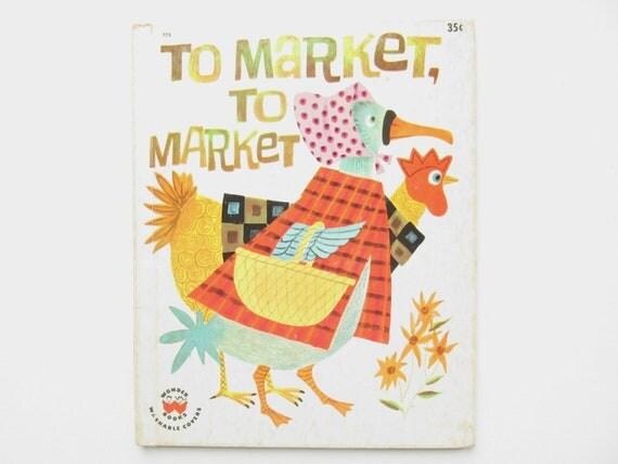 Vintage 1960's Children's Book- To Market, To Market