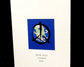 Peace on earth, good will toward men.  Blank greeting card.