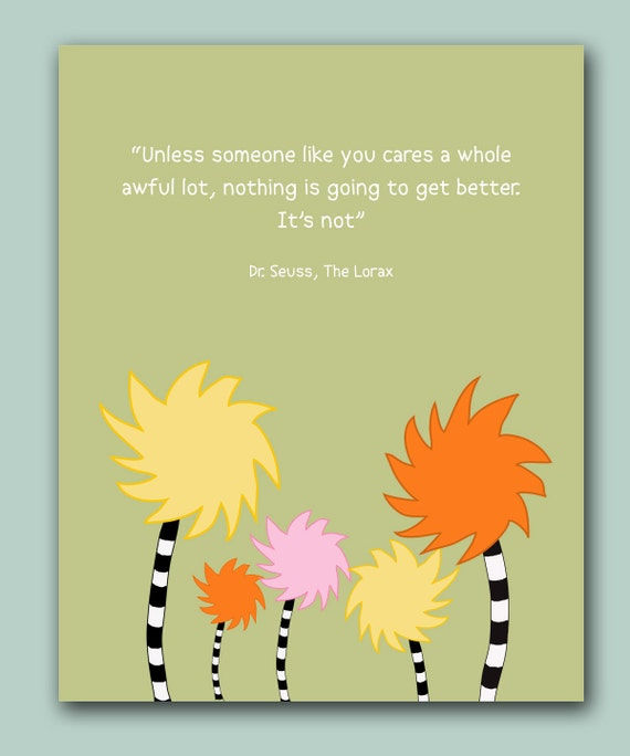 Items Similar To The Lorax Quote Dr Seuss Kids Room
