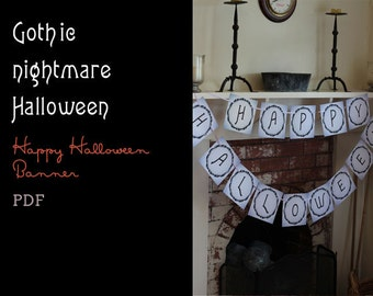 Gothic Nightmare Happy Halloween Banner (printable PDF)