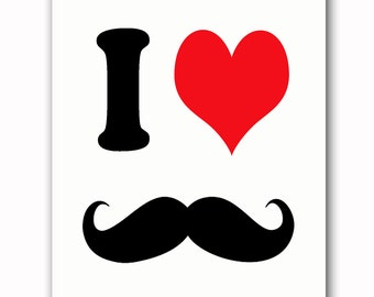 I Heart Mustaches - Printable Digital Download - INSTANT DOWNLOAD