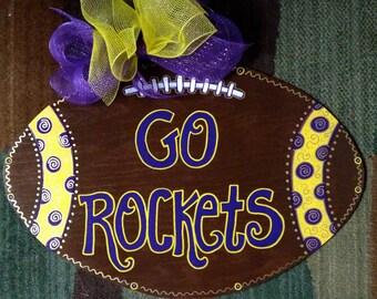 "Wooden, Hand Painted ""Go Rockets"" Football Door Decoration"