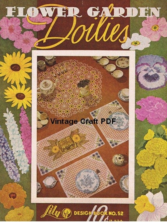 Flower Garden Doilies To Crochet Lily Design Book No.52 PDF From VintageCraftPDF On Etsy Studio