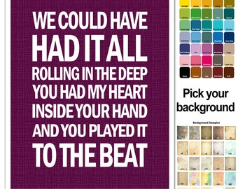 Lyric Print -  Adele - Rolling in the Deep song - subway style 8x10 - custom colors