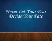 "Never Let Your Fear Decide Your Fate, Wall Decor Vinyl Decal Gym Workout Motivation Quote 11""x44""  04"