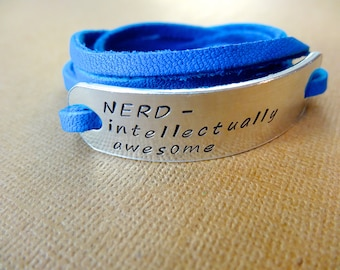 Nerd Bracelet - Custom Wrap Bracelet - Nerd - Intellectually Awesome