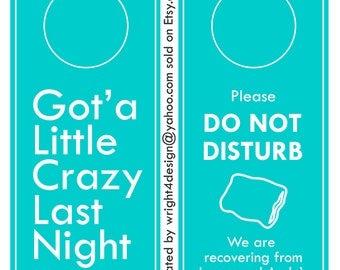Light Blue Wedding, Bachelor, Bachelorette, Guest Door Hanger - Custom Made to order. DO NOT DISTURB.