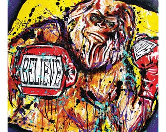 Believe in Bigfoot (or he will punch you in the face) - 12 x 12 High Quality Pop Art Print