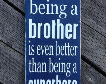 "Brother Superhero Sign - Hand Painted Wood Sign - 9""x20"""