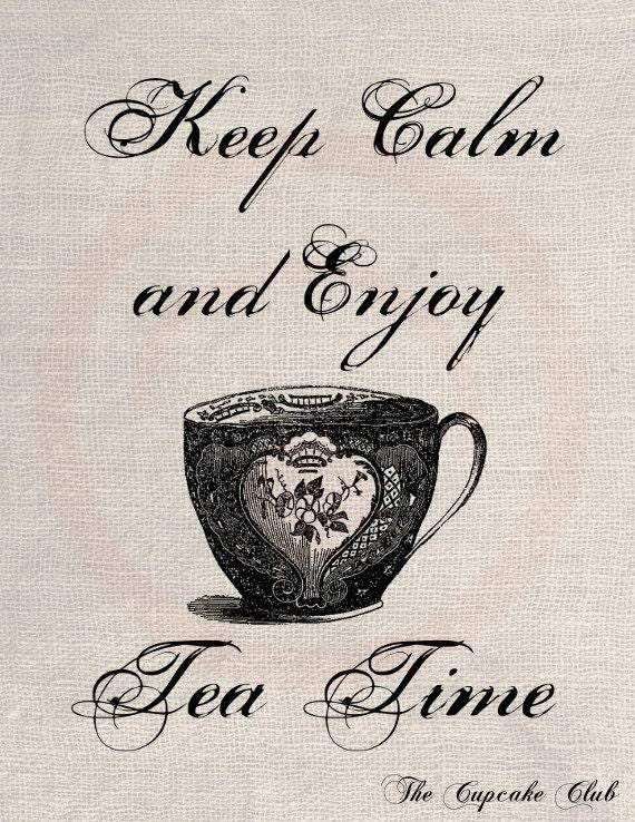 Clip Art Designs Transfer Digital File Vintage Download DIY Scrapbook Shabby Chic Pillow Burlap Keep Calm Enjoy Tea Time No. 0380