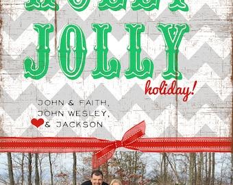 Holly Jolly Hoilday 5x7 Printable Christmas/Holiday photo card (you choose colors)
