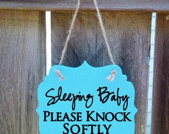 Sleeping baby, please knock softly - hanging wood sign