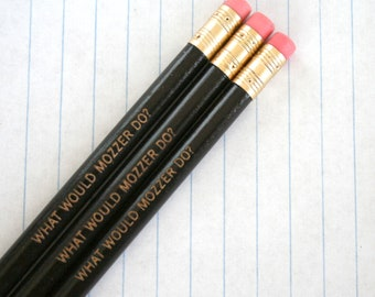 what would mozzer do 3 three pencils in black.