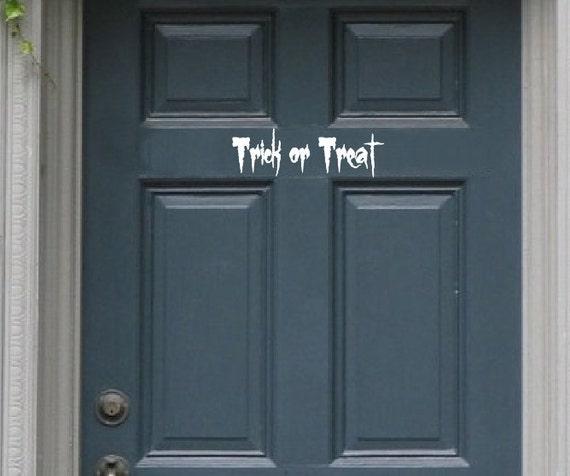 Trick or Treat Door Decal - Removable Vinyl Front Door Decal - Halloween Door Decor - Door Decor 22202