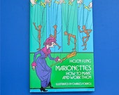 Just Reduced!  Marionettes How To Make And Work Them by Helen Fling