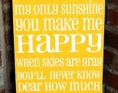 You Are My Sunshine- hand painted sign with 2 colors