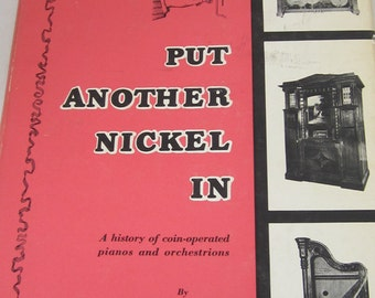 Vintage Put Another Nickel In c.1968 Special Edition Hard Back Book