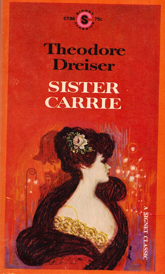 an analysis of the main themes in sister carrie by theodore dreiser