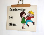 SALE Vintage 1970s Kids Wall Hanging Consideration for Others Manners Anti-Bullying Sign