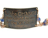Be The Change You Want To See In The World - Etched, Chain and Beaded Bracelet