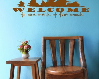 Welcome Decal - Cabin Vinyl Decal - Wall Decal - Wall Vinyl - Vinyl Decal - Wall Decor - Wall Art - Vinyl Quote - Decals