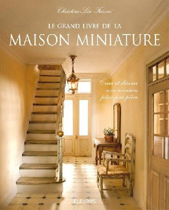 book in french le grand livre de la maison miniature 3rd. Black Bedroom Furniture Sets. Home Design Ideas