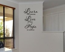 Vinyl Wall Quote - Learn Live Hope